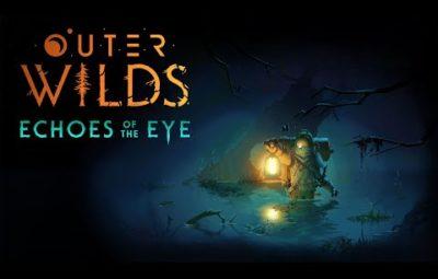 Для Outer Wilds анонсировали единственное дополнение Echoes of the Eye